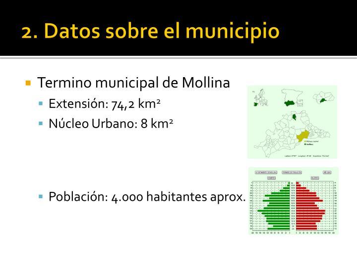 2. Datos sobre el municipio