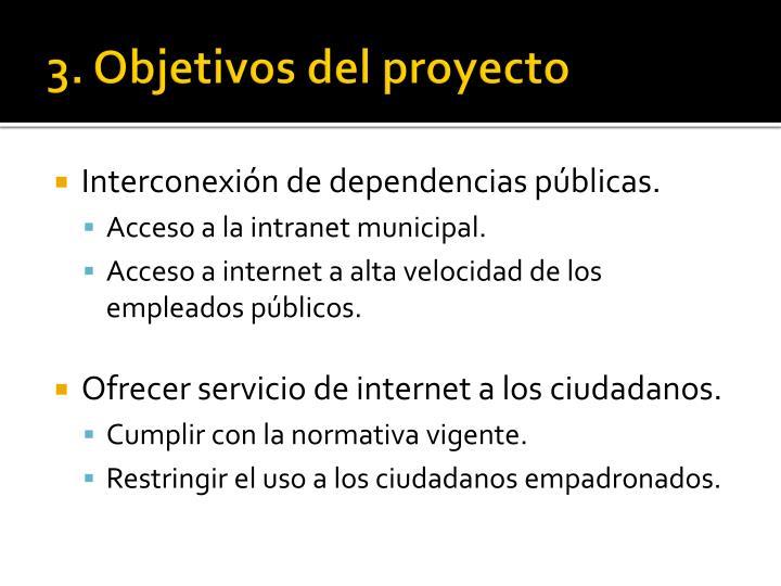 3. Objetivos del proyecto