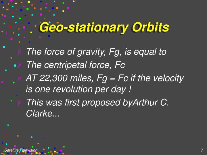 Geo-stationary Orbits