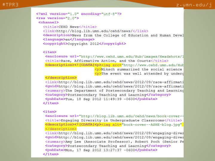 • Feeds are XML •