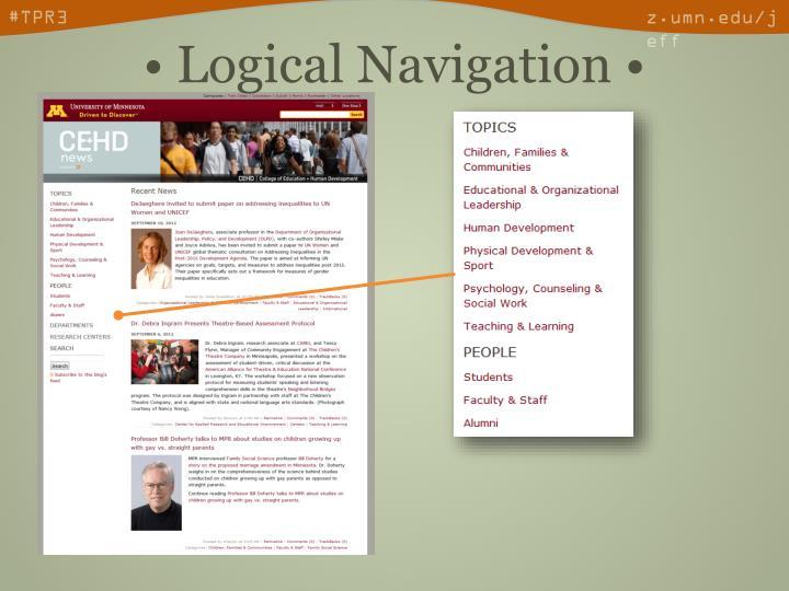 • Logical Navigation •