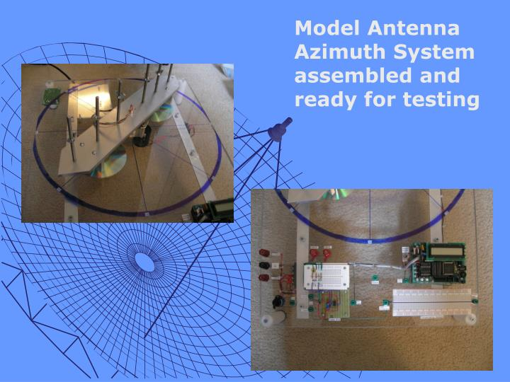 Model Antenna Azimuth System assembled and ready for testing