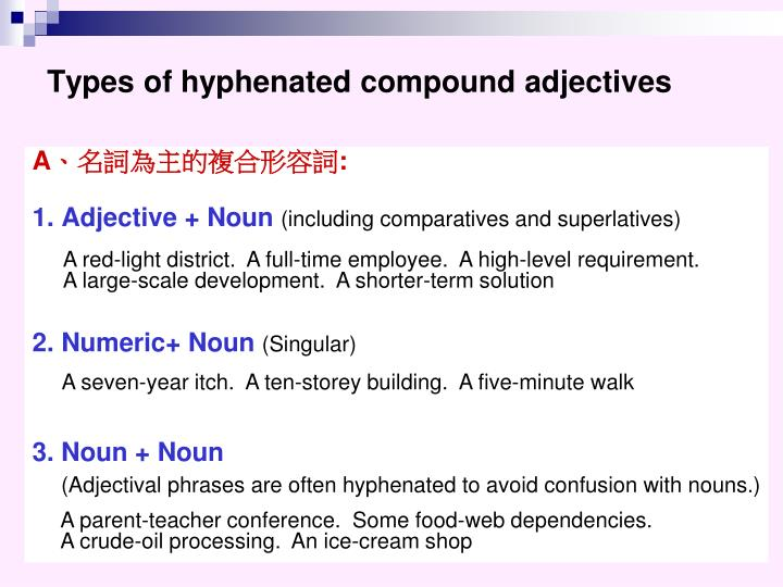Types of hyphenated compound adjectives