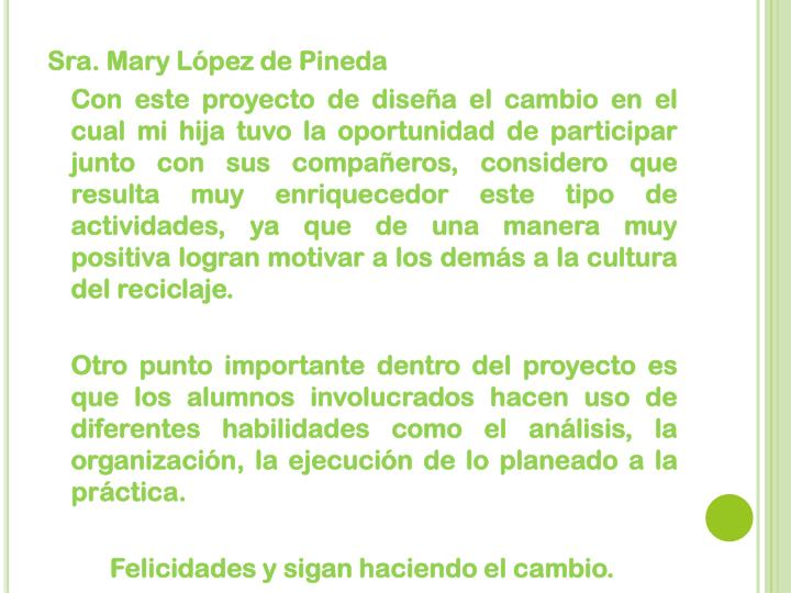 Sra. Mary López de Pineda
