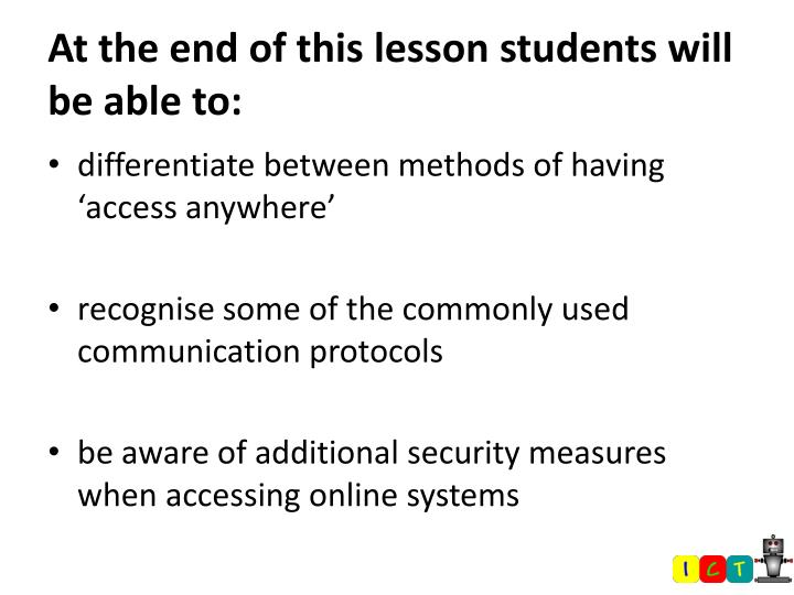 At the end of this lesson students will be able to: