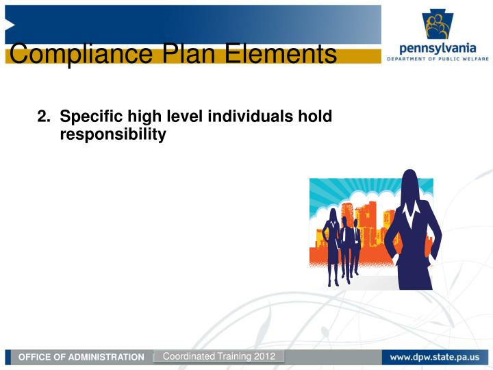 2.  Specific high level individuals hold