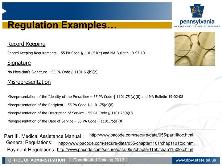 Regulation Examples…