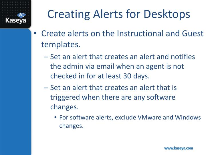 Creating Alerts for Desktops