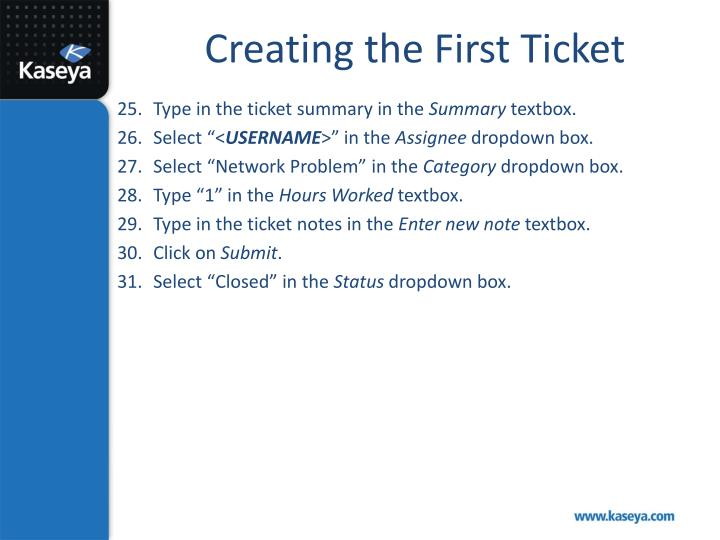 Creating the First Ticket