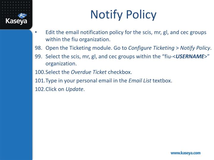 Notify Policy