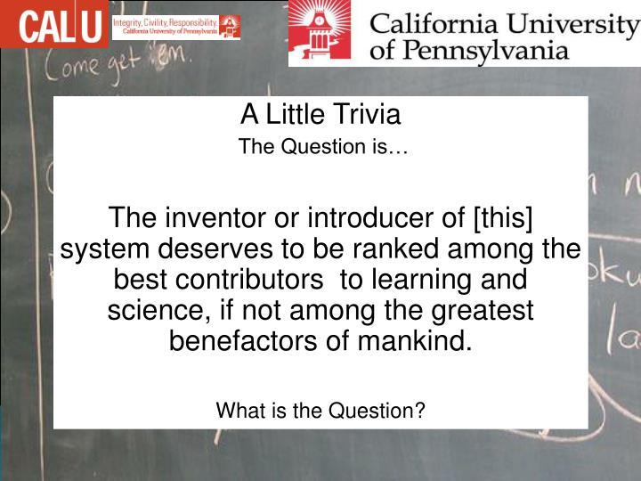 A Little Trivia