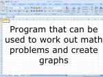 program that can be used to work out math problems and create graphs