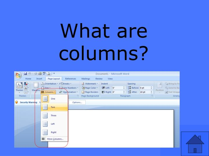 What are columns?