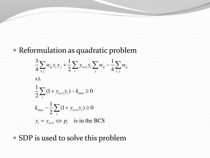 Reformulation as quadratic problem