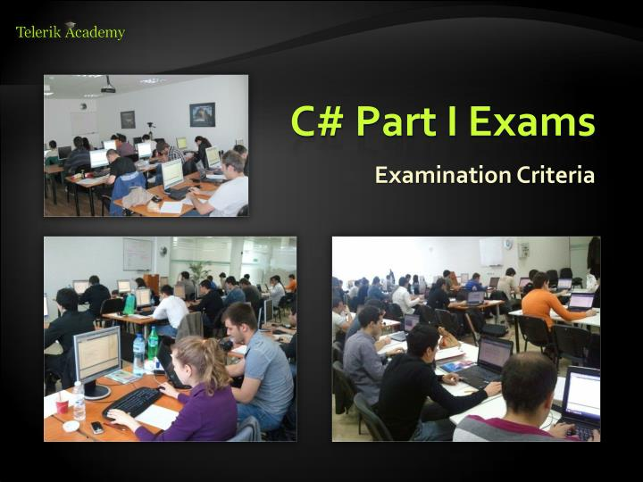 C# Part I Exams