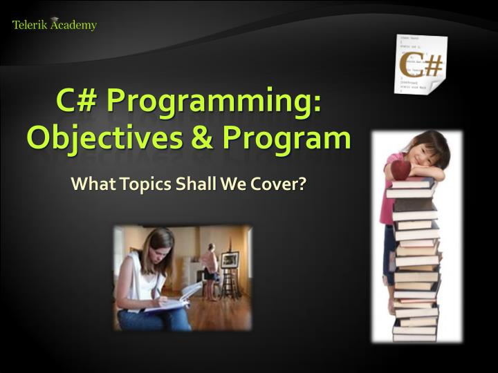 C# Programming: Objectives & Program