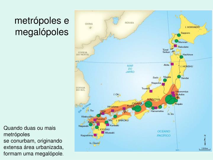 metrópoles e megalópoles