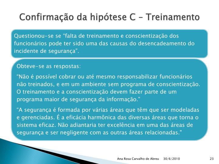 Confirmação da hipótese C – Treinamento