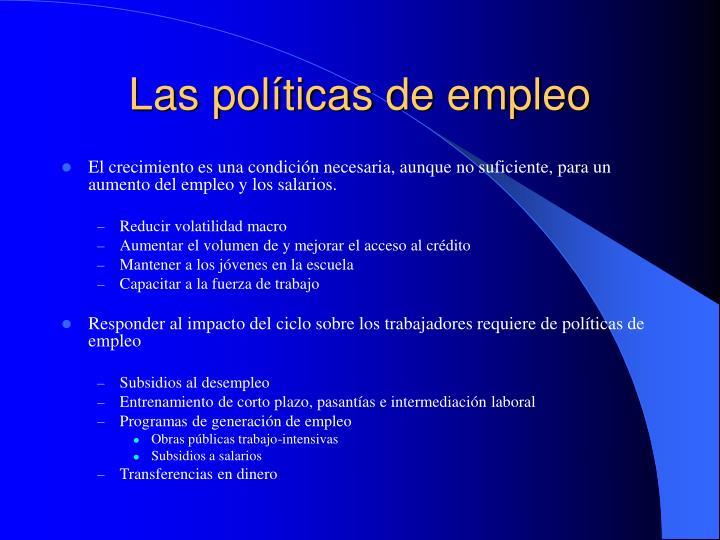 Las políticas de empleo