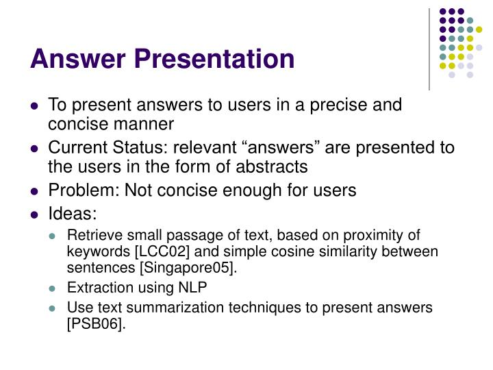 Answer Presentation