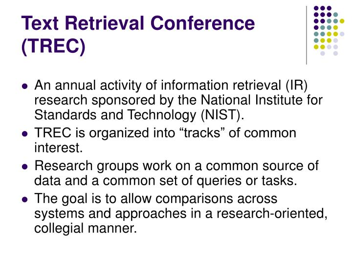 Text Retrieval Conference (TREC)