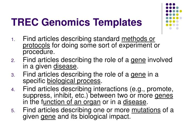 TREC Genomics Templates