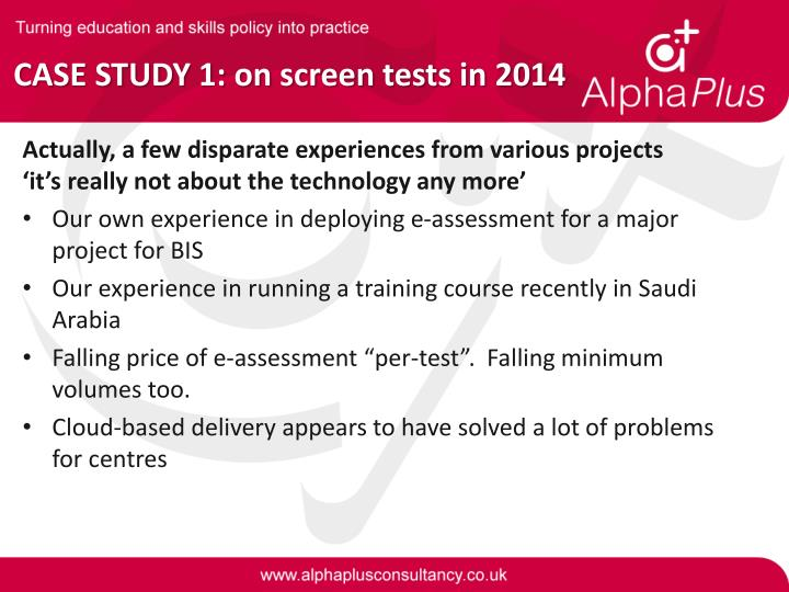 CASE STUDY 1: on screen