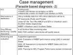 case management parasite based diagnosis 2