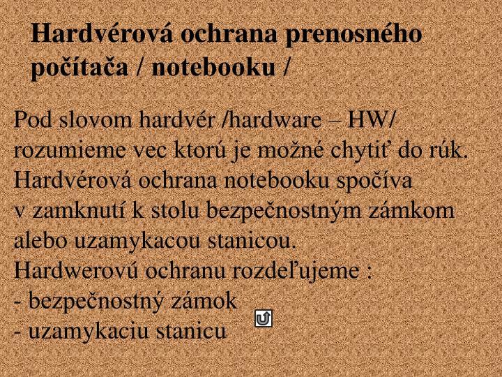 Hardvérová ochrana prenosného počítača / notebooku /