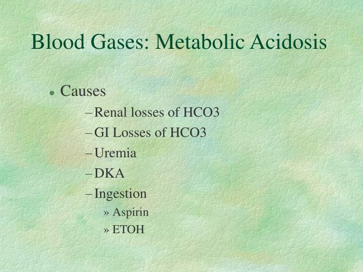 Blood Gases: Metabolic Acidosis