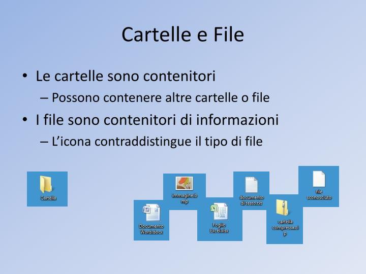 Cartelle e File