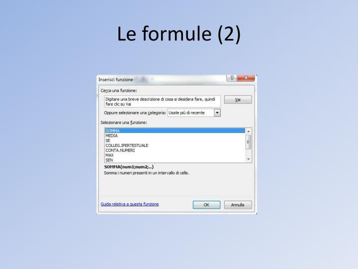 Le formule (2)