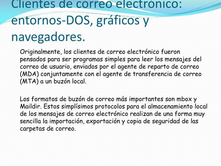 Clientes de correo electrónico: entornos-DOS, gráficos y