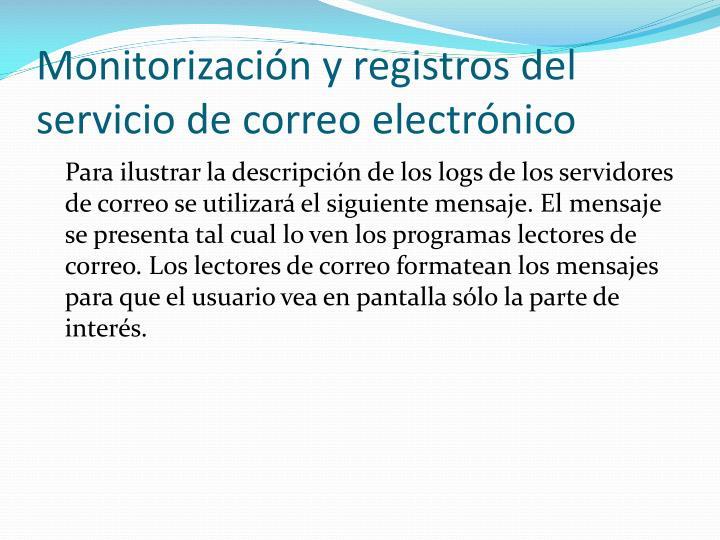 Monitorización y registros del servicio de correo electrónico