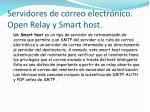 servidores de correo electr nico open relay y smart host1
