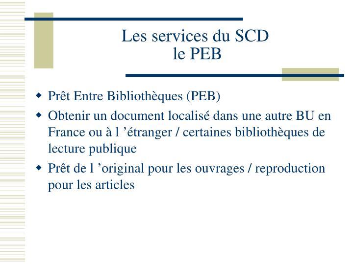 Les services du SCD