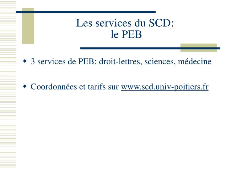 Les services du SCD: