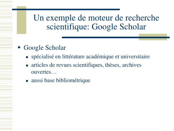 Un exemple de moteur de recherche scientifique: Google Scholar