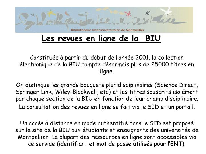 Constituée à partir du début de l'année 2001, la collection électronique de la BIU compte désormais plus de 25000 titres en ligne.