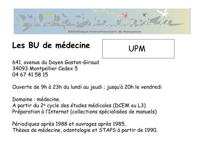 Les BU de médecine