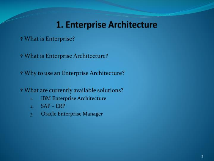 1 enterprise architecture