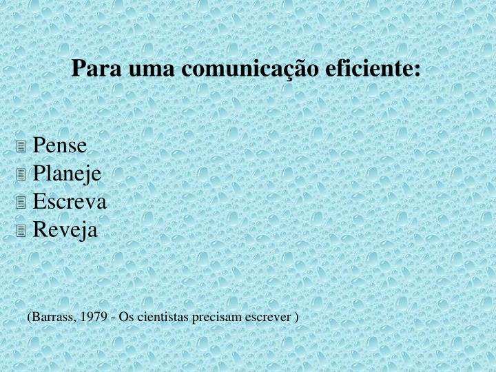 Para uma comunicação eficiente: