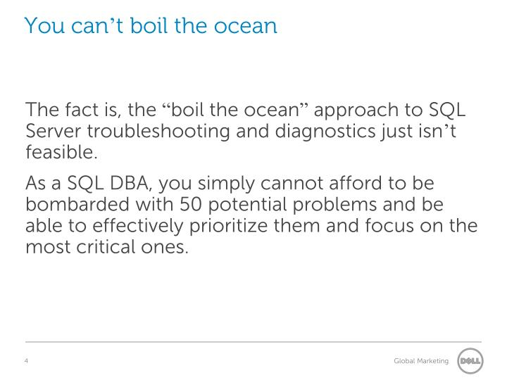 You can't boil the ocean