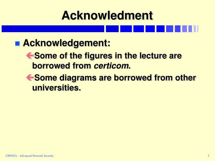 Acknowledment