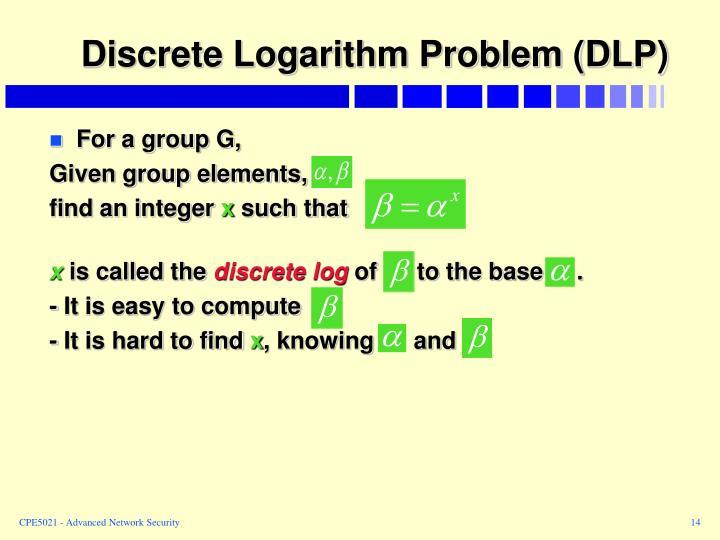 Discrete Logarithm Problem (DLP)