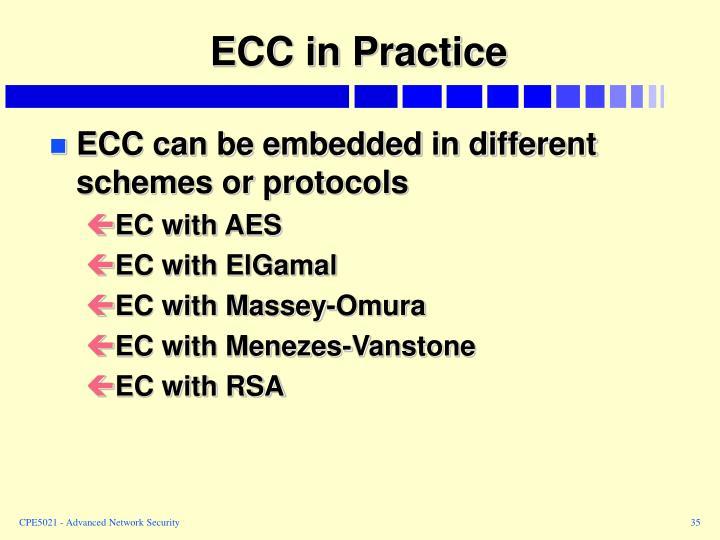 ECC in Practice