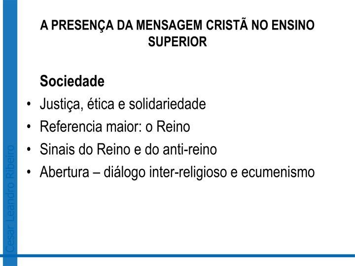 A PRESENÇA DA MENSAGEM CRISTÃ NO ENSINO SUPERIOR