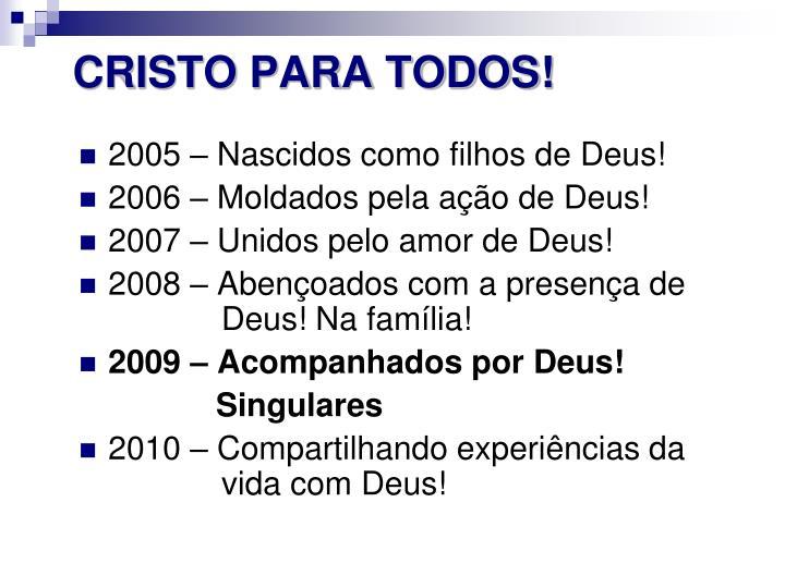 CRISTO PARA TODOS!