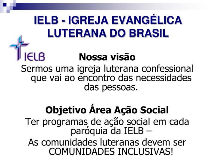 IELB - IGREJA EVANGÉLICA LUTERANA DO BRASIL