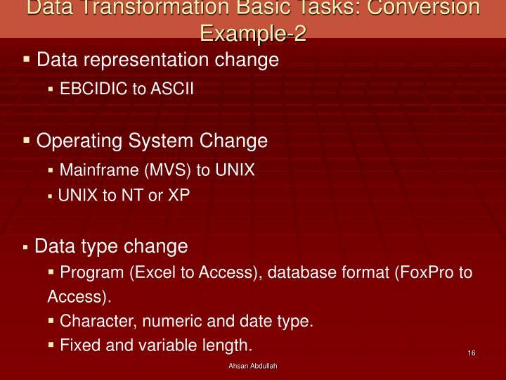 Data Transformation Basic Tasks: Conversion Example-2